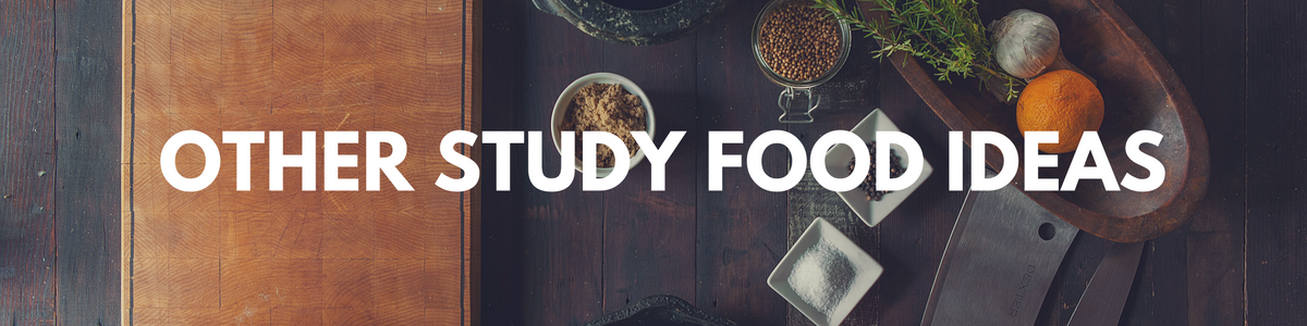 Other Study Food Ideas