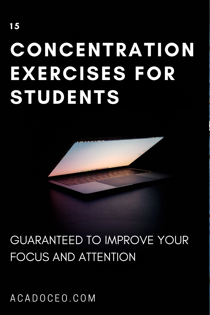 15 Concentration Exercises for Students