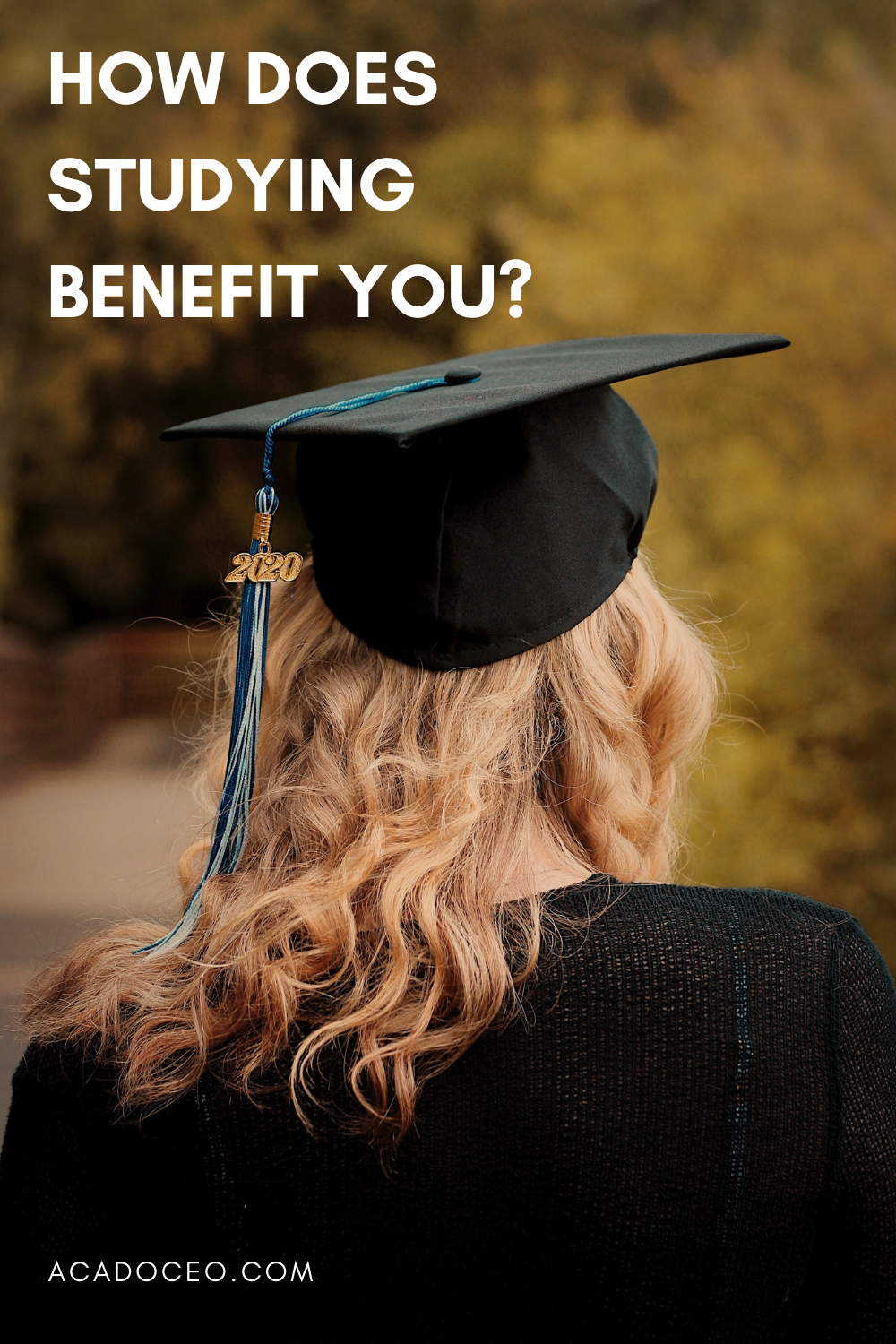 How does studying benefit you?