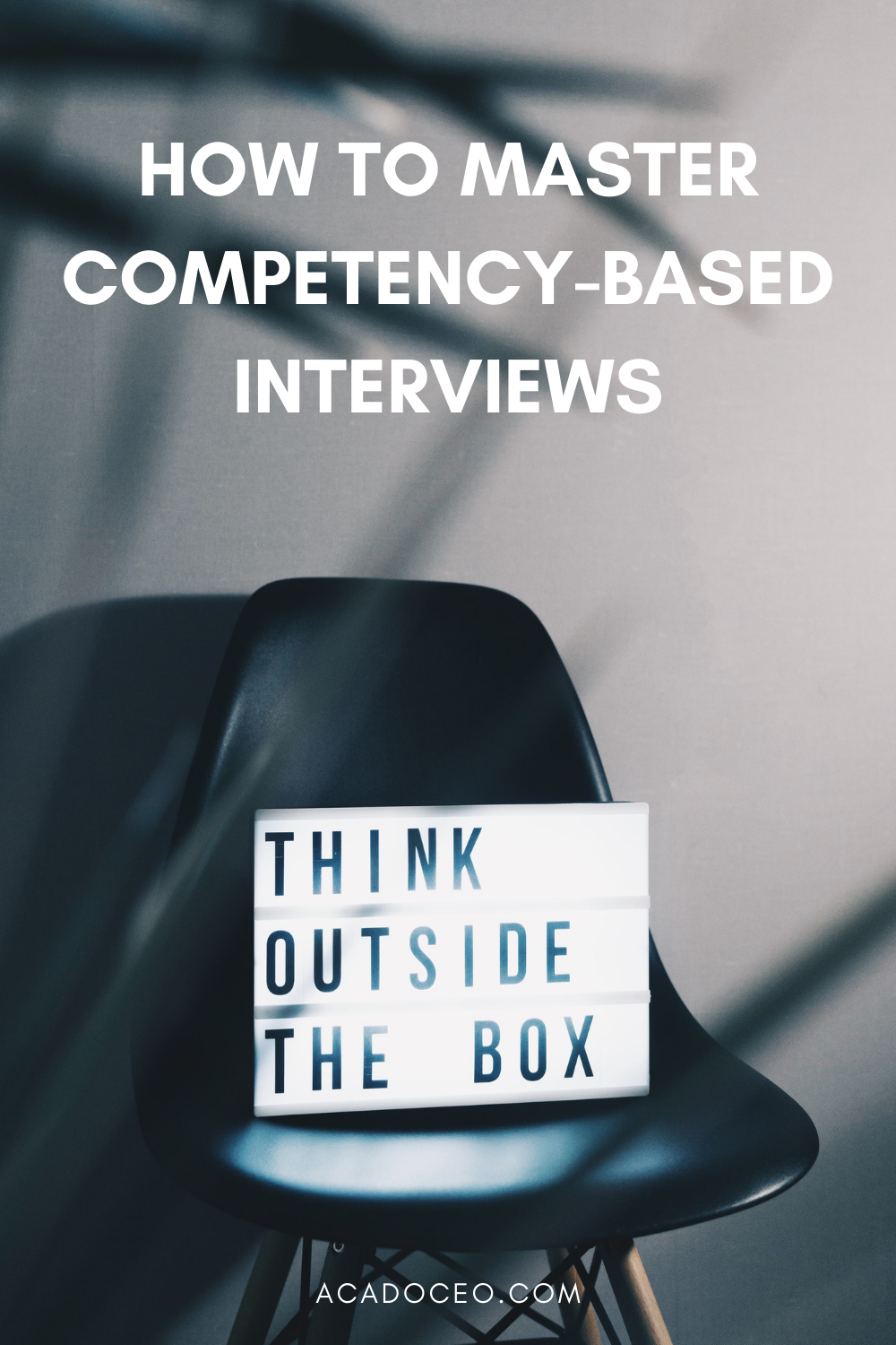 HOW TO MASTER COMPETENCY BASED INTERVIEWS