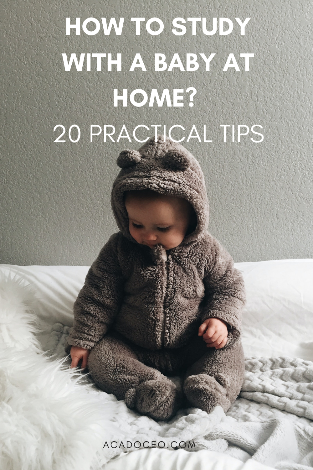 HOW TO STUDY WITH A BABY AT HOME? 20 PRACTICAL TIPS