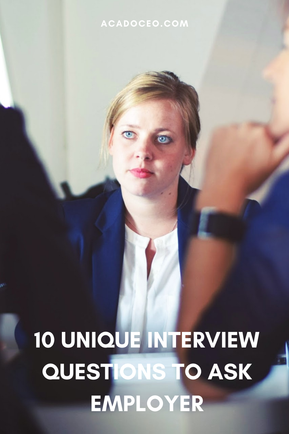 10 UNIQUE INTERVIEW QUESTIONS TO ASK EMPLOYER